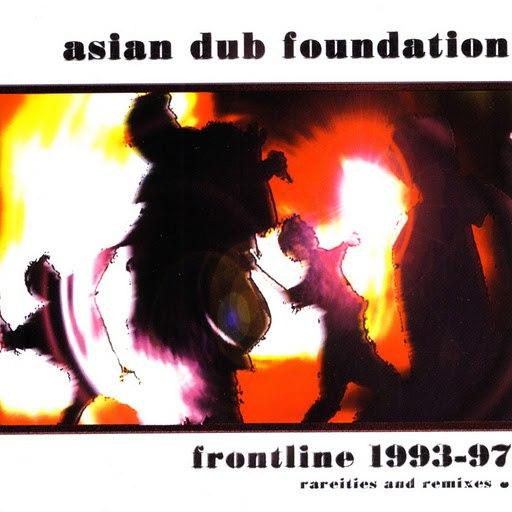 Asian Dub Foundation альбом Frontline 1993-97 (Rarities & Remixed)