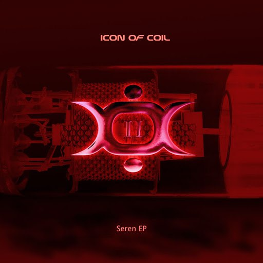 Icon of coil альбом Seren EP