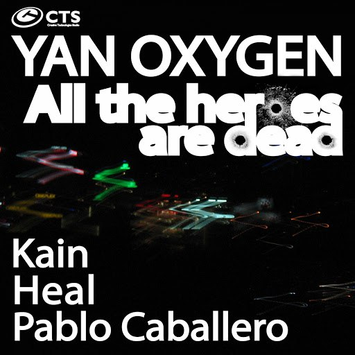 Yan Oxygen альбом All the Heroes Are Dead