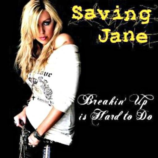 Saving Jane альбом Breakin' up Is Hard to Do