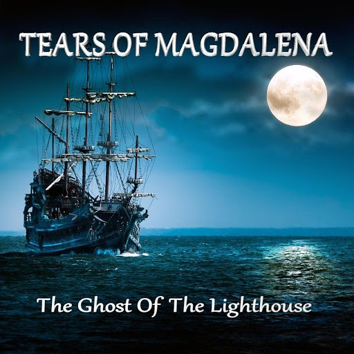 Tears Of Magdalena альбом The Ghost of the Lighthouse