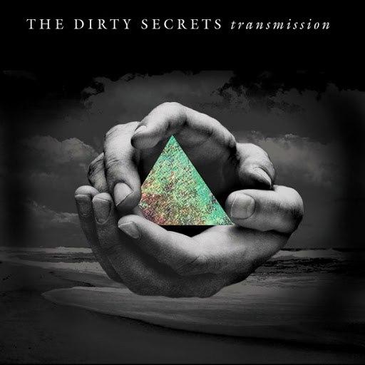 The Dirty Secrets альбом Transmission