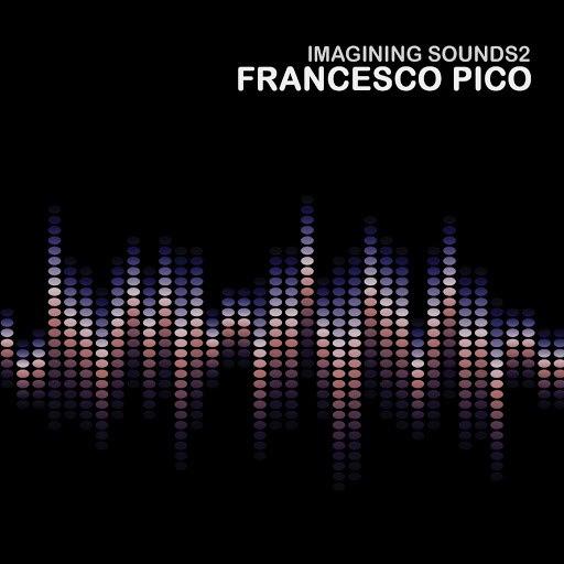 francesco pico альбом Imagining Sounds 2