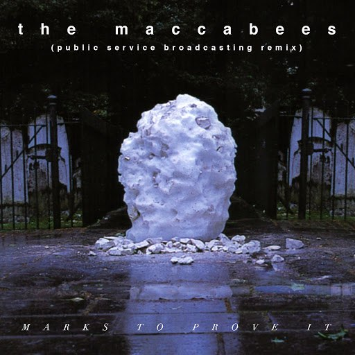 The Maccabees альбом Marks To Prove It (Public Service Broadcasting Remix)