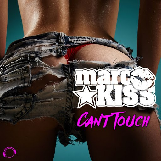Marc Kiss альбом Can't Touch (The Remixes)