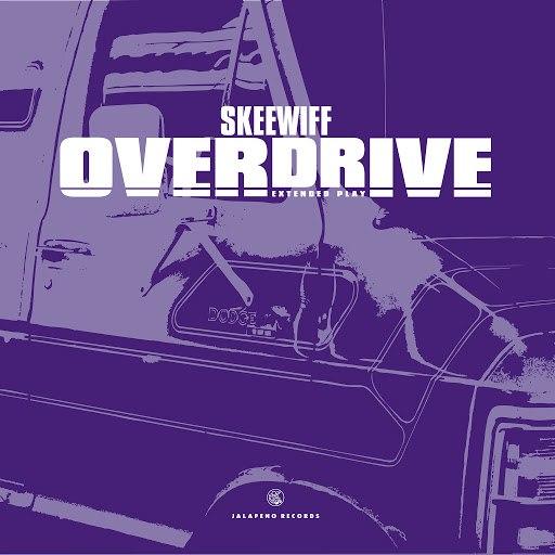 Skeewiff альбом Overdrive - EP