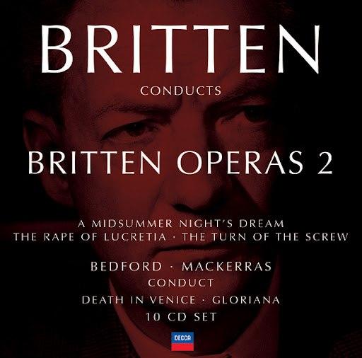 Benjamin Britten альбом Britten conducts Britten: Opera Vol.2