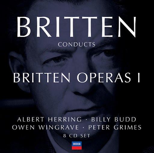 Benjamin Britten альбом Britten conducts Britten: Opera Vol.1