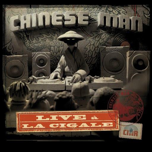 Chinese Man альбом Live à la Cigale