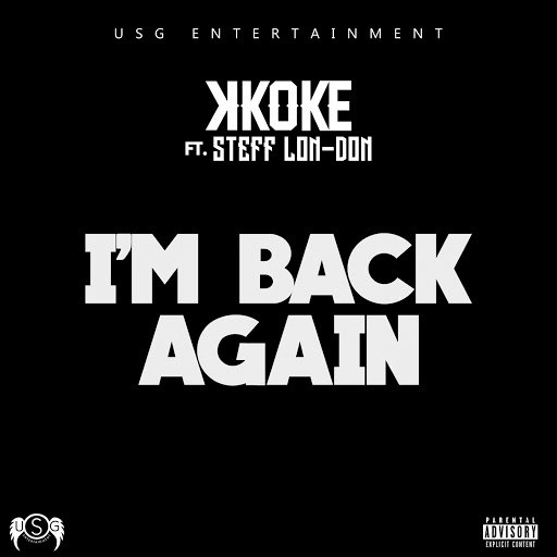 K Koke альбом I'm Back Again (feat. Stefflon-Don)