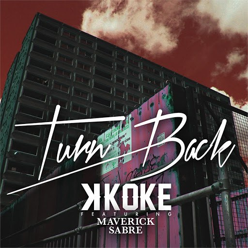 K Koke альбом Turn Back (feat. Maverick Sabre)