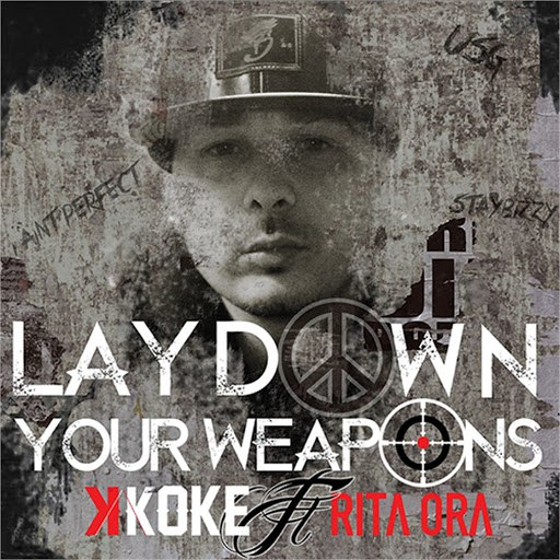 K Koke альбом Lay Down Your Weapons (feat. Rita Ora)