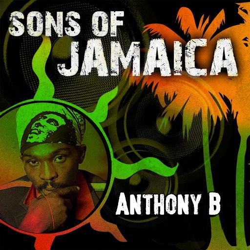 Anthony B альбом Sons of Jamaica