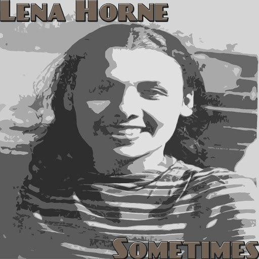 Lena Horne альбом Sometimes