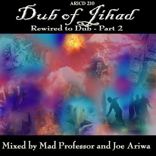 Mad Professor альбом Dub Of Jihad… Rewired To Dub!! Part 2