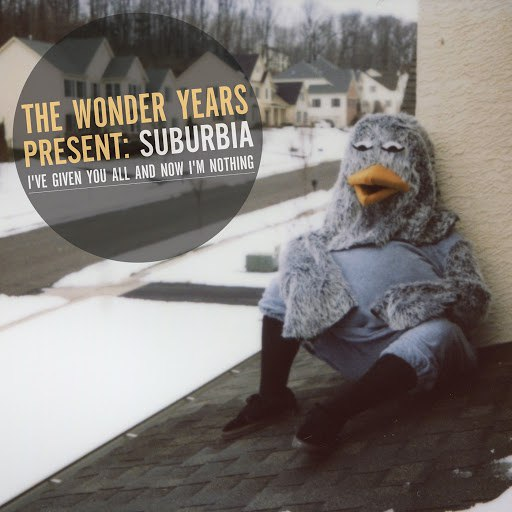 The Wonder Years альбом Suburbia I've Given You All and Now I'm Nothing