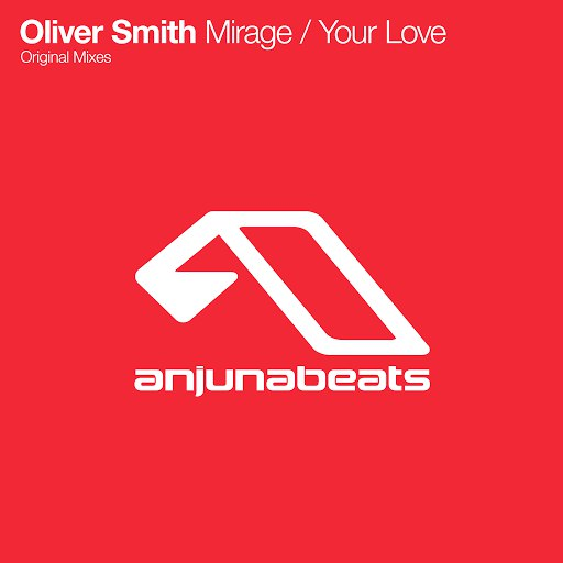 Oliver Smith альбом Mirage / Your Love