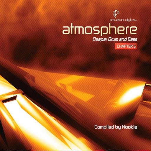 Nookie альбом Atmosphere: Deeper Drum & Bass (Chapter 5)