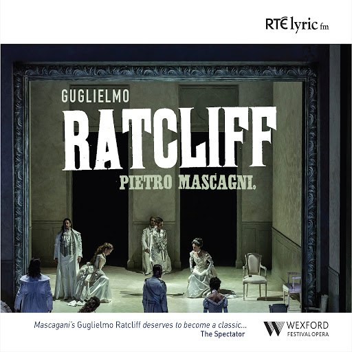Pietro Mascagni альбом Guglielmo Ratcliff