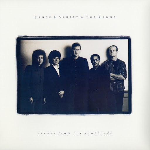 bruce hornsby альбом Scenes From The Southside