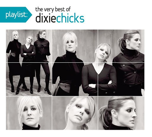 Dixie Chicks альбом Playlist: The Very Best Of The Dixie Chicks