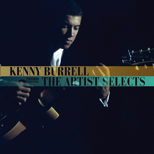Kenny Burrell альбом The Artist Selects