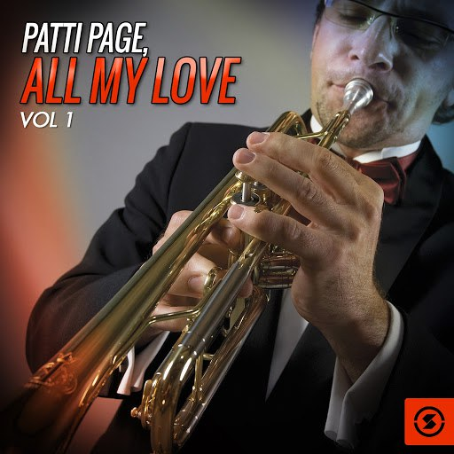 Patti Page альбом All My Love, Vol. 1