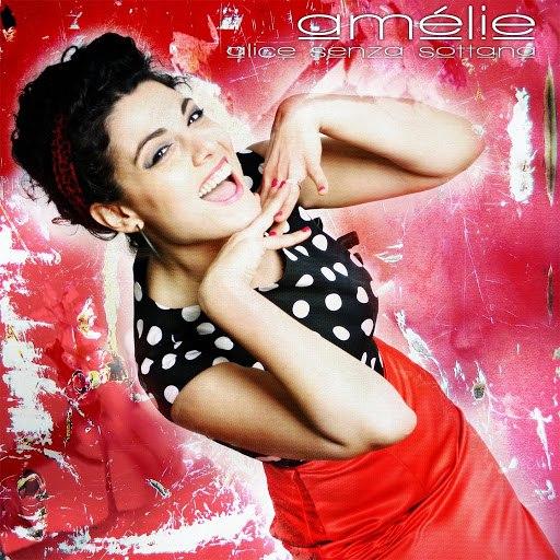 Amelie альбом Alice senza sottana