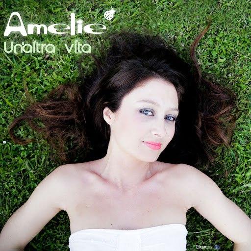 Amelie альбом Un'Altra Vita