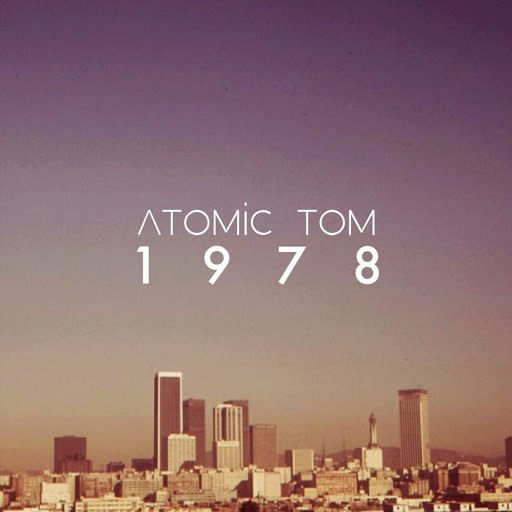 Atomic Tom альбом 1978