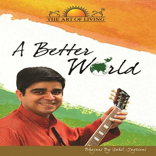 Sahil Jagtiani альбом A Better World