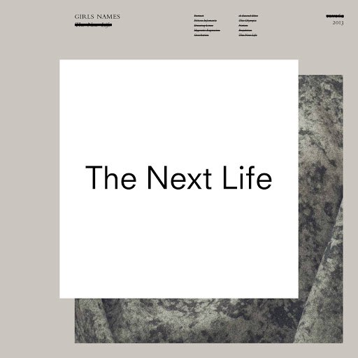 Girls Names альбом The Next Life