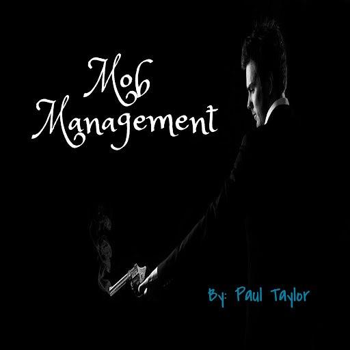 Paul Taylor альбом Mob Management