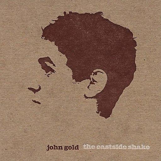 John Gold альбом the eastside shake