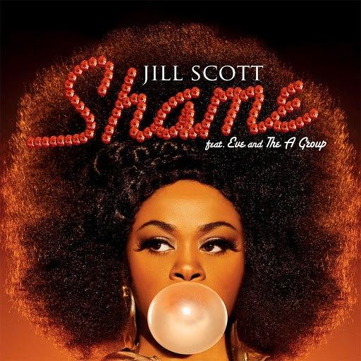 Jill Scott альбом Shame (feat. Eve & The A Group)
