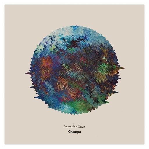 Parra for Cuva альбом Champa (Remix EP)