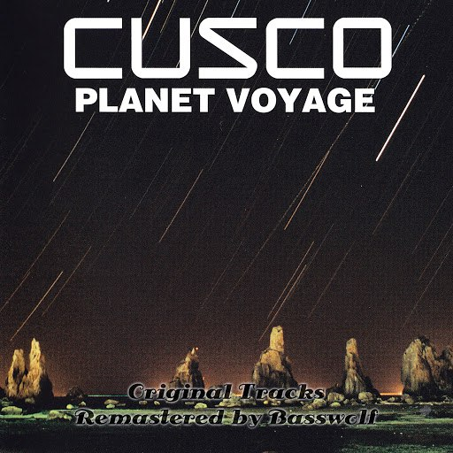 Cusco альбом Planet Voyage (Remastered By Basswolf)