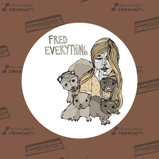 Fred Everything альбом Circles EP