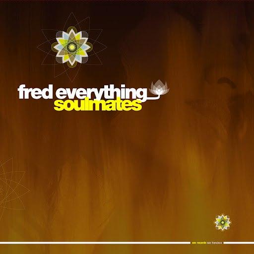 Fred Everything альбом Soulmates