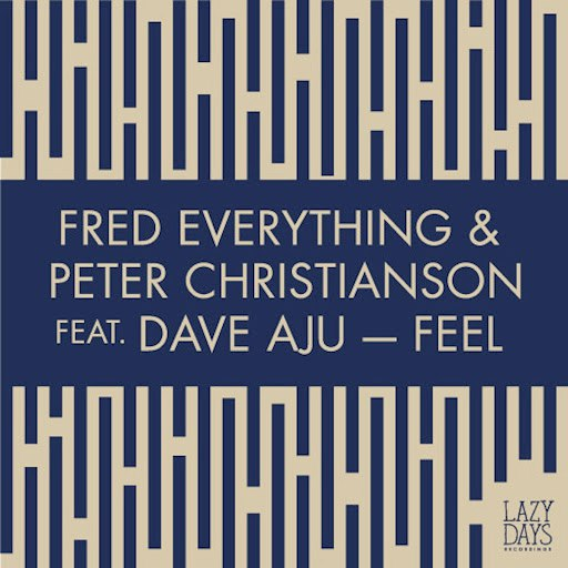 Fred Everything альбом Feel feat. Dave Aju