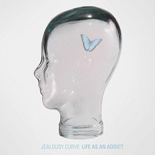 Jealousy Curve альбом Life As An Addict