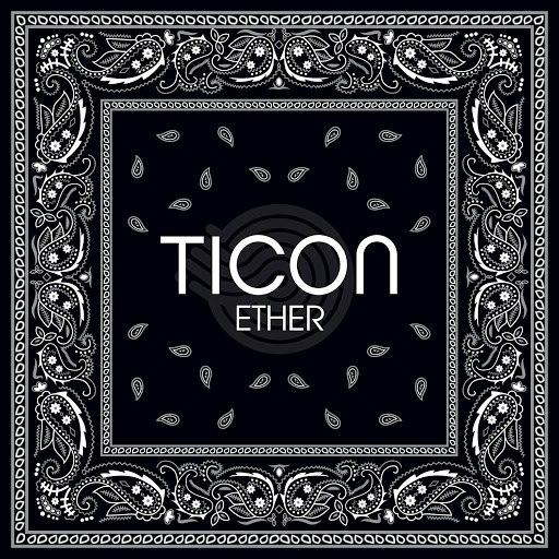 Ticon альбом Ether