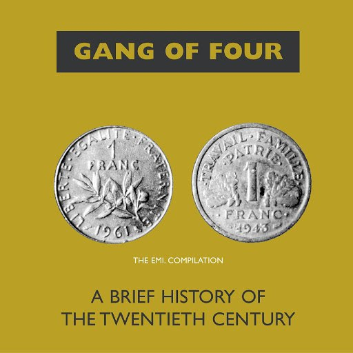 Gang Of Four альбом A Brief History Of The 20th Century