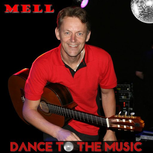 MELL альбом Dance to the Music
