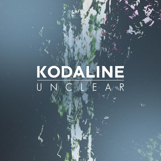 Kodaline альбом Unclear