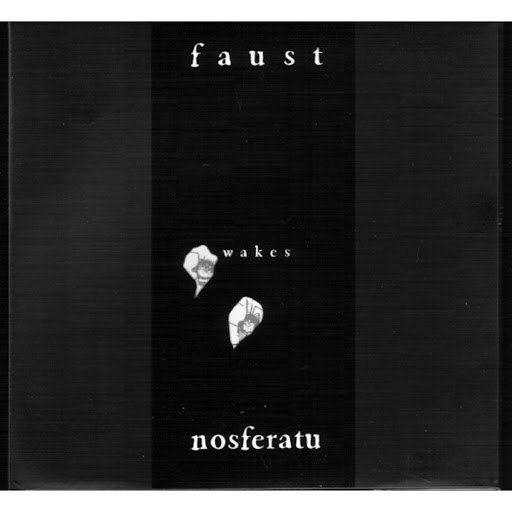 Faust альбом Wakes Nosferatu