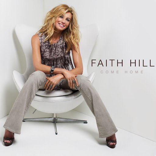 Faith Hill альбом Come Home