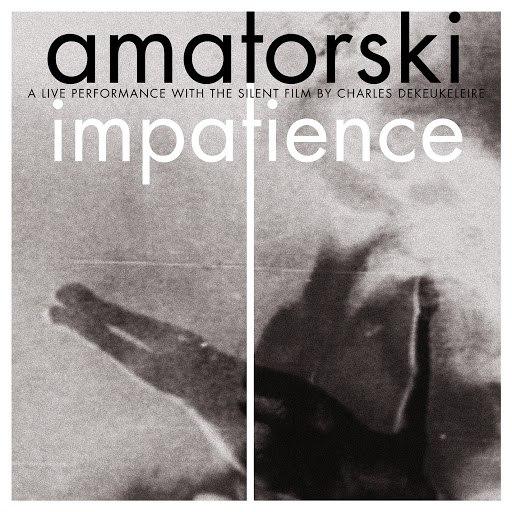 Amatorski альбом Impatience