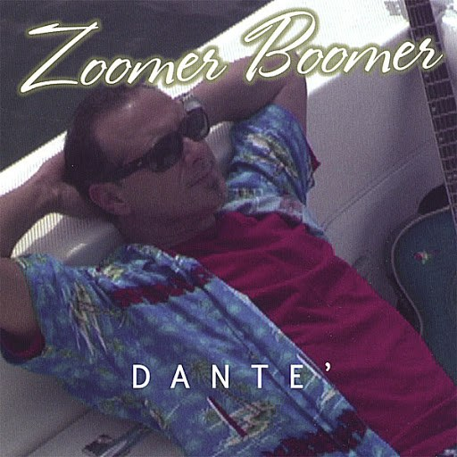 Dante альбом Zoomer Boomer