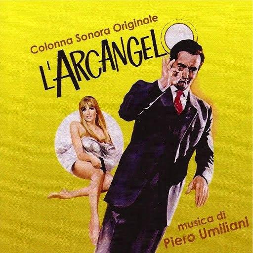 Piero Umiliani альбом L'arcangelo (Original Motion Picture Soundtrack)